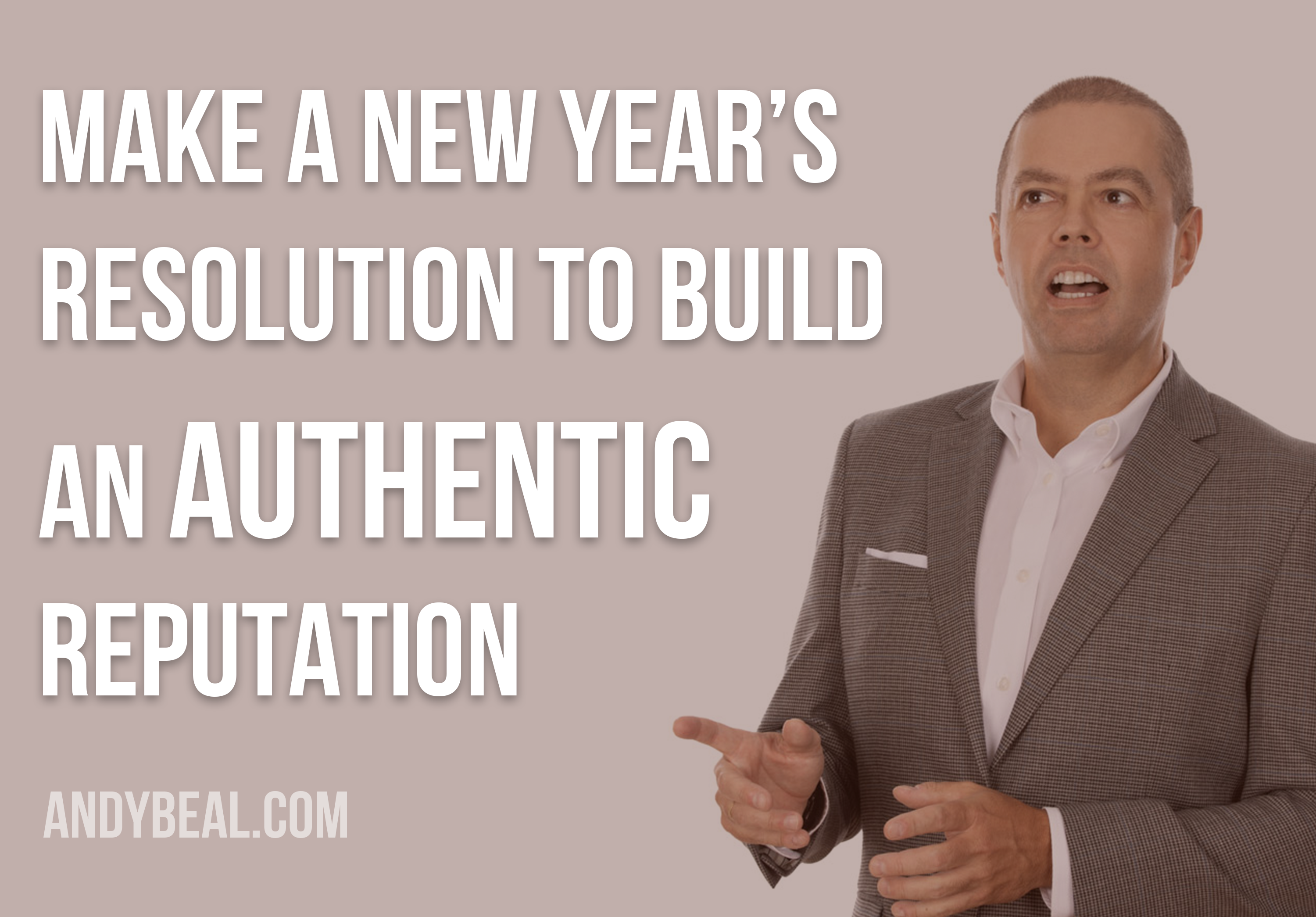 Build an Authentic Reputation
